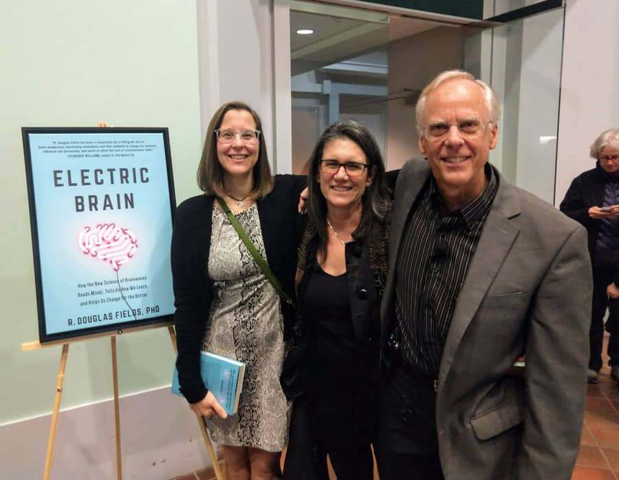 Jessica & her business partner, Robin Bernhard, with Douglas Fields at his Smithsonian Associates Evening Program presentation and book signing for Electric Brain